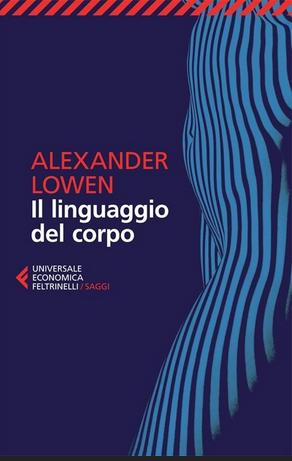 Alezander Lowen, Il lingiaggio del corpo
